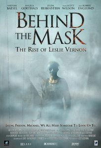 ビハインド・ザ・マスク「BEHIND THE MASK THE RISE OF LESLIE VERNON」
