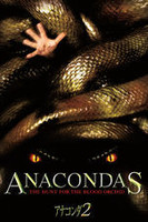 アナコンダ2「ANACONDAS:THE HUNT FOR THE BLOOD ORCHID」